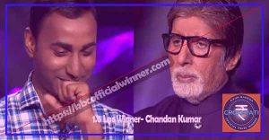 KBC-Lottery-Winner-List-2020-1.6-Lac-Winner-Chandan-Kumar
