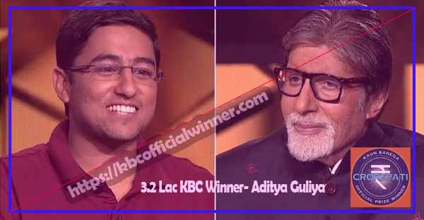 KBC-Lottery-Winner-List-Season-11-3.2-Lac-KBC-Winner-Aditya-Guliya